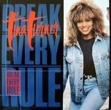 Break Every Rule - Tina Turner