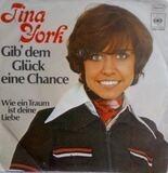 Gib' Dem Glück Eine Chance - Tina York