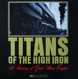Titans Of The High Iron