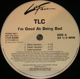 I'm Good At Being Bad - Tlc