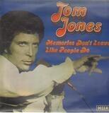 Memories Don't Leave Like People Do - Tom Jones