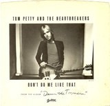 Don't Do Me Like That - Tom Petty And The Heartbreakers