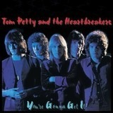 You're Gonna Get It! - Tom Petty And The Heartbreakers