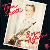 Born Again - Tom Scott