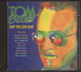 Keep This Love Alive - Tom Scott