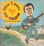 Songs Of Fox Hollow - Tom T. Hall