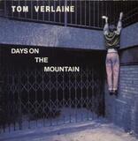 Days On The Mountain - Tom Verlaine