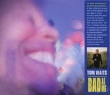 Bad as Me - Tom Waits
