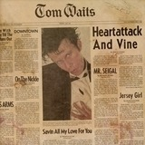 Heartattack And Wine (remastered) - Tom Waits
