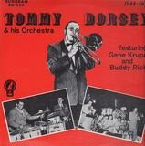 1944-46 - Tommy Dorsey And His Orchestra , Gene Krupa , Buddy Rich