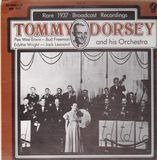 Rare 1937 Broadcast Recordings, Vol. 4 - Tommy Dorsey & His Orchestra