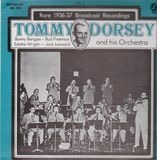 Rare 1936-37 Broadcast Recordings, Vol. 2 - Tommy Dorsey & His Orchestra