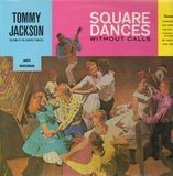Square Dance Without Calls - Tommy Jackson