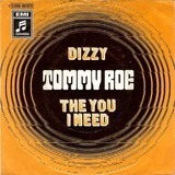 dizzy / the you I need - Tommy Roe