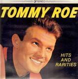 Hits And Rarities - Tommy Roe