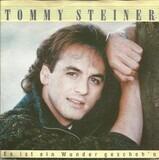 Es Ist Ein Wunder Gescheh'n - Tommy Steiner
