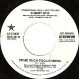 Some Such Foolishness - Tommy Roe