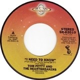 I Need To Know - Tom Petty And The Heartbreakers