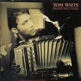 Franks Wild Years - Tom Waits