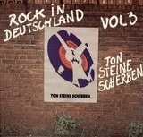 Vol. 3 Rock in Deutschland - Ton Steine Scherben