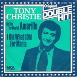 (Is This The Way To) Amarillo / I Did What I Did For Maria - Tony Christie