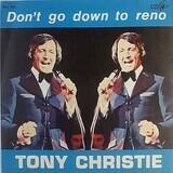 Don't Go Down To Reno - Tony Christie