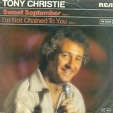 Sweet September / I'm Not Chained To You - Tony Christie