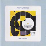 Mix the Vibe - Tony Humphries