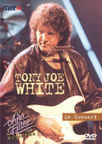 In Concert - Tony Joe White