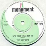 Save Your Sugar For Me - Tony Joe White