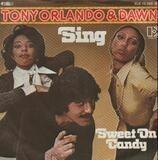 Sing - Tony Orlando & Dawn