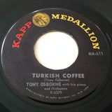 Turkish Coffee / Tony's Tune - Tony Osborne And His Orchestra