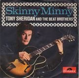 Skinny Minny / Sweet Georgia Brown - Tony Sheridan And The Beat Brothers (Beatles)