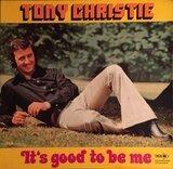It's good to be me - Tony Christie