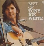 Best Of Tony Joe White - Tony Joe White