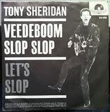 Veedeboom Slop Slop - Tony Sheridan & The Beat Brothers