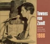 Live At The Jester Lounge-Houston,Texas,1966 - Townes Van Zandt