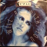 I Will Be With You - T'Pau