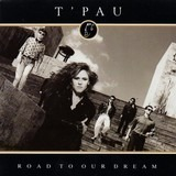 Road To Our Dream - T'Pau