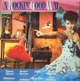 A Rockin Good Way - Tracey Ullman, Jodelles, Matchbox a.o.