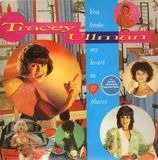 You Broke My Heart in 17 Places - Tracey Ullman