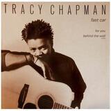 Fast Car - Tracy Chapman