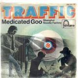 Medicated Goo - Traffic