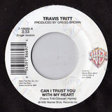 Can I Trust You With My Heart - Travis Tritt