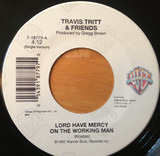 Lord Have Mercy On The Working Man - Travis Tritt