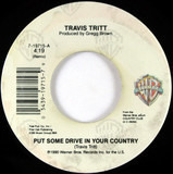 Put Some Drive In Your Country/ If I Were A Drinker - Travis Tritt
