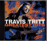 Greatest Hits - From The Beginning - Travis Tritt