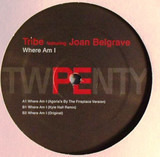 Where AM I - Tribe Featuring Joan Belgrave
