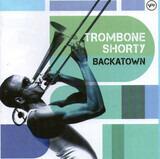 Backatown - Trombone Shorty