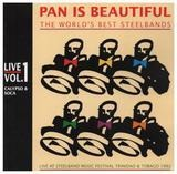 Pan Is Beautiful - The World's Best Steelbands Vol. 1: Calypso & Soca - Tropical Angel Harps / Exodus / Witco Desperadoes a.o.